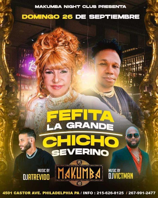 Flyer for FEFITA LA GRANDE, CHICHO SEVERINO EN VIVO ! PHILADELPHIA PENNSYLVANIA