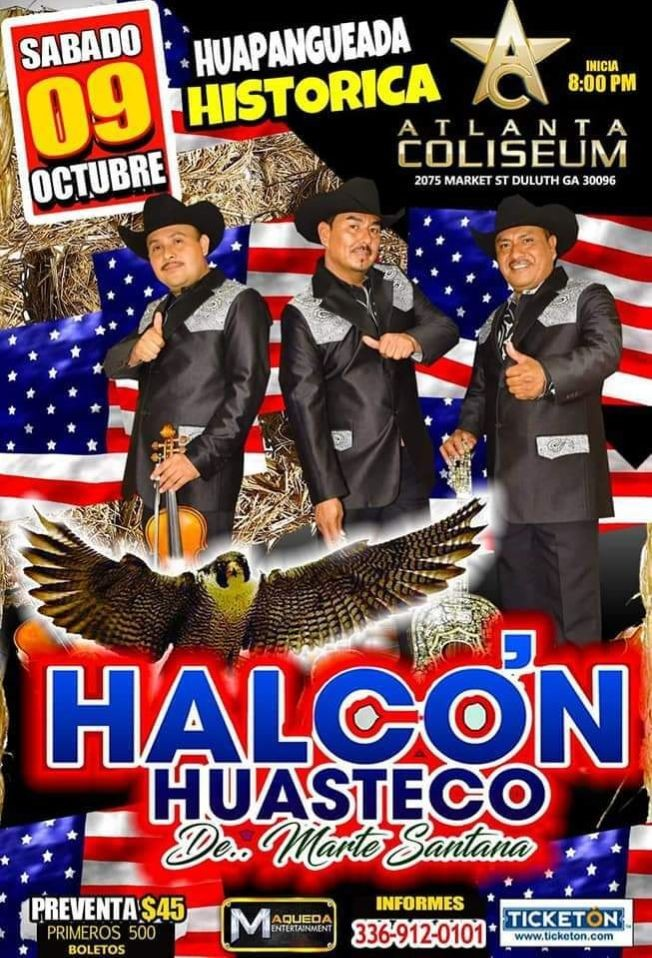 Flyer for HALCON HUASTECO DE MARTE SANTANA EN CONCIERTO ! DULUTH GEORGIA