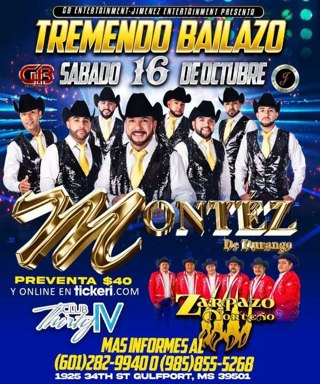 Flyer for MONTEZ DE DURANGO - ZARPAZO NORTEÑO - TREMENDO BAILAZO!  GULFPORT MISSISSIPPI