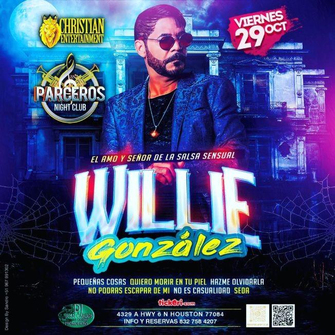 Flyer for WILLIE GONZALEZ en Parceros Night Club