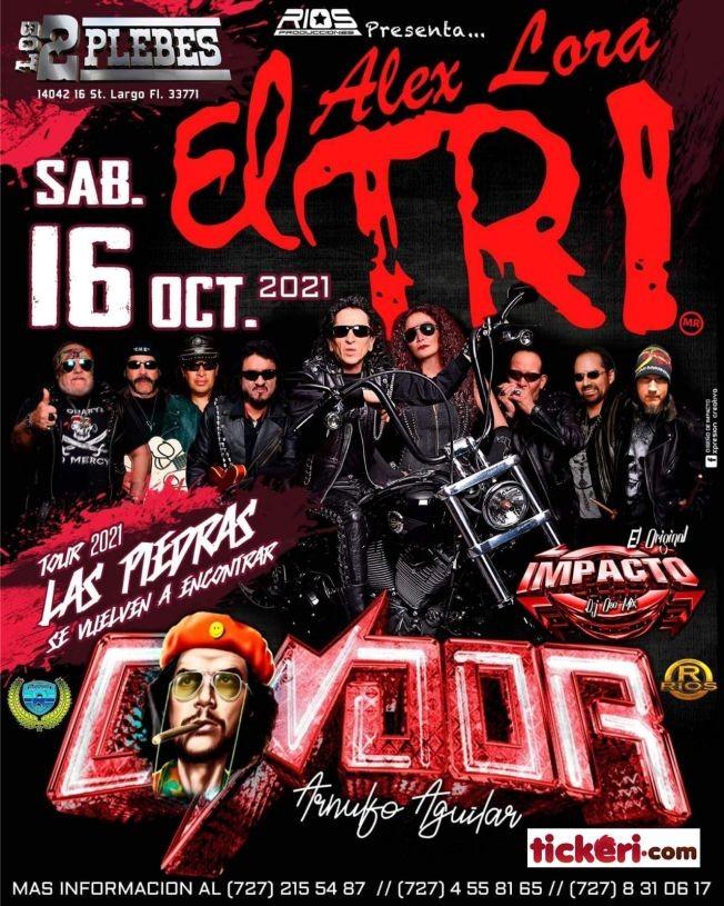 Flyer for ALEX LORA, EL TRI TOUR 2021 LAS PIEDRAS SE VUELVEN A ENCONTRAR ! LARGO FLORIDA