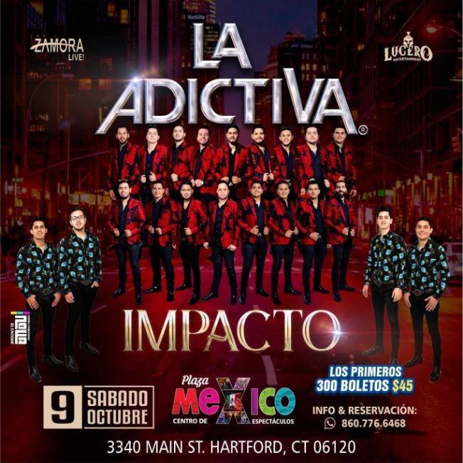 Flyer for LA ADICTIVA, BANDA IMPACTO EN VIVO ! HARTFORD CONNECTICUT