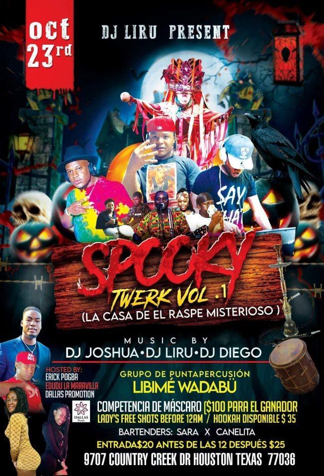 Flyer for SPOOKY TWERK VOL 1 -DJ JOSHUA - DJ LIRU - DJ DIEGO - LIBIME WADABU - HOUSTON TEXAS