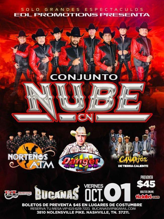 Flyer for CONJUNTO NUBE - NORTEÑOS ATM - CANARIOS DE TIERRA CALIENTE-EN BUCANAS  NASHVILLE TN