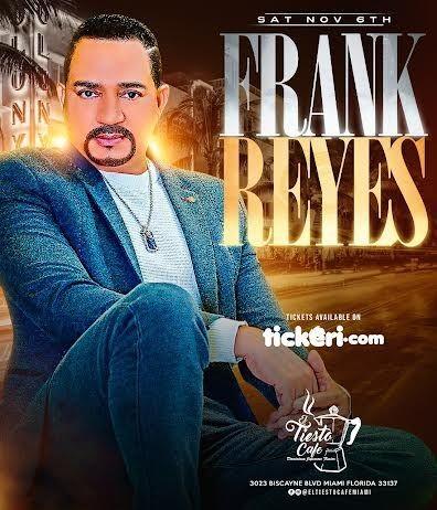 Flyer for FRANK REYES EN VIVO ! MIAMI FLORIDA