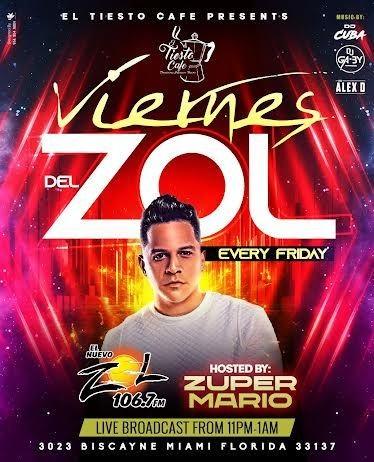 Flyer for EVERY FRIDAY VIERNES DE ZOL 106.7 AT EL TIESTO MIAMI