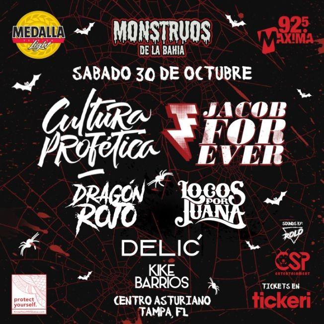 Flyer for Monstruos de la Bahia con Cultura Profética, Jacob Forever, Dragón Rojo, Locos por Juana y Delić