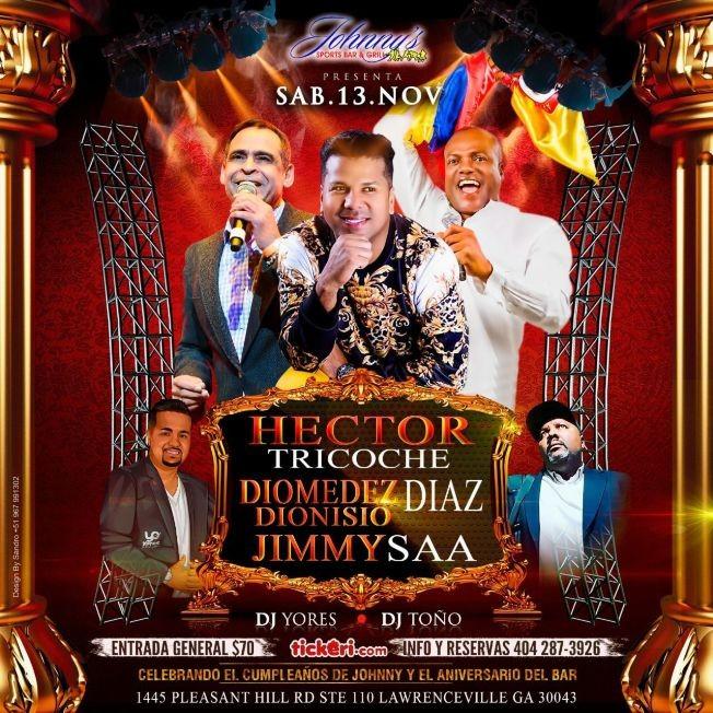 Flyer for HECTOR TRICOCHE, DIOMEDEZ DIONISIO DIAZ,  JIMMY SAA EN CONCIERTO ! LAWRENCEVILLE GEORGIA