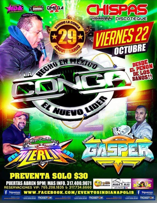 """Flyer for HECHO EN MEXICO SONIDO LA CONGA """" EL NUEVO LIDER """" EN VIVO ! INDIANAPOLIS INDIANA"""