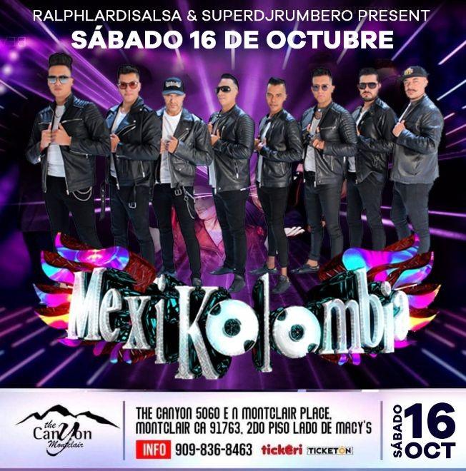 Flyer for MEXIKOLOMBIA EN VIVO ! MONTCLAIR CALIFORNIA