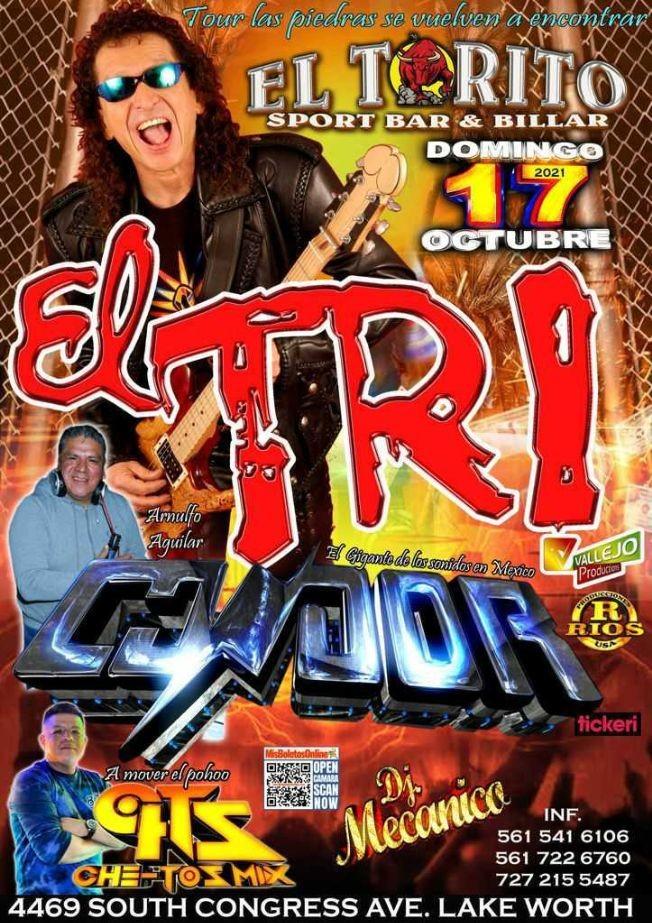 """Flyer for EL TRI """" TOUR LAS PIEDRAS SE VUELVEN A ENCONTRAR """" EN VIVO ! LAKE WORTH FLORIDA"""