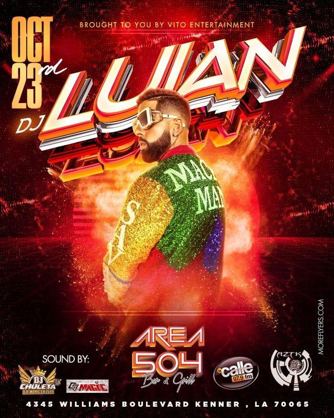 Flyer for Dj Luian en Vivo ! KENNER LOUISIANA