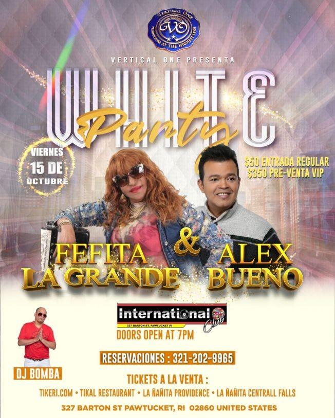 """Flyer for WHITE PARTY """" FEFITA LA GRANDE & ALEX BUENO """" EN VIVO ! PAWTUCKET RHODE ISLAND"""