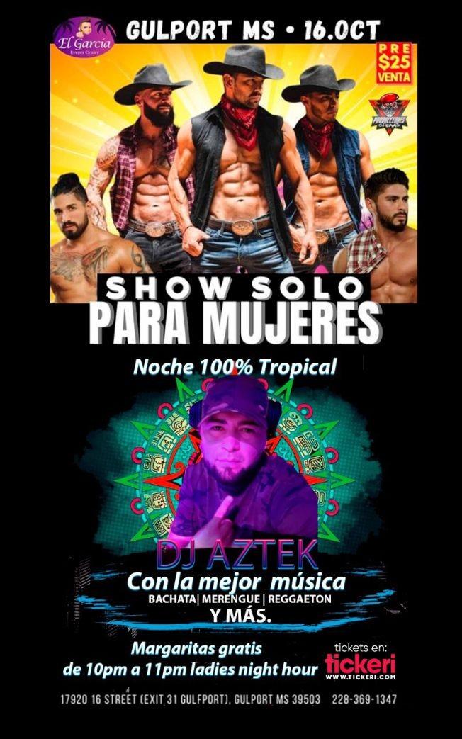 Flyer for Show solo para Mujeres con DJ Aztek en Vivo!
