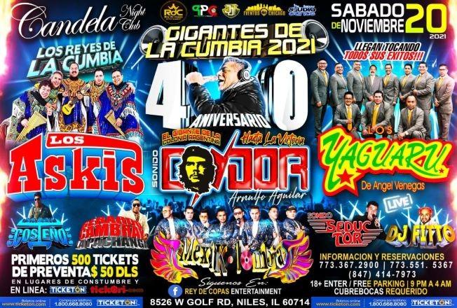 Flyer for LOS ASKIS - LOS YAGUARU - sonido CONDOR 40TH ANNIVERSARIO - MEXIKOLOMBIA - SONIDO  SEDUCTOR - SABOR COSTEO- GERARDO CAMBRAY -DJ FITTO- GIGANTES DE LA CUMBIA - NILES ILLINOIS
