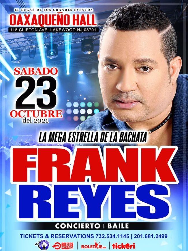 Flyer for FRANK REYES LA MEGA ESTRELLA DE LA BACHATA EN CONCIERTO ! LAKEWOOD NEW JERSEY