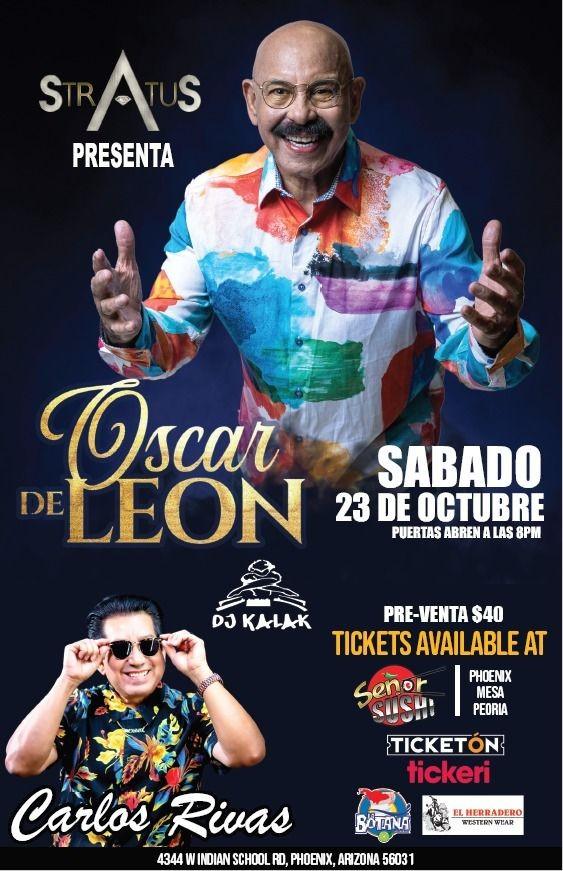"""Flyer for OSCAR D LEON """" EL SONERO DEL MUNDO """", CARLOS RIVAS """" EL PAPI CHULO DE LA SALSA """" EN CONCIERTO !  PHOENIX ARIZONA"""