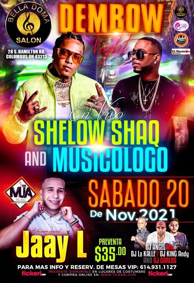 Flyer for SHELOW SHAQ AND MUSICOLOGO EN VIVO ! COLUMBUS OHIO