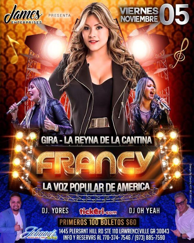 "Flyer for GIRA - LA REYNA DE LA CANTINA "" FRANCY "" EN VIVO ! LAWRENCEVILLE GEORGIA"