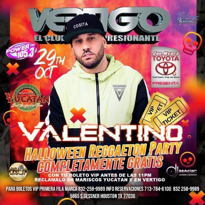 Flyer for VALENTINO EN CONCIERTO- HALLOWEEN REGGAETON PARTY - **** GENERAL COMPLETAMENTE GRATIS ****  HOUSTON TEXAS